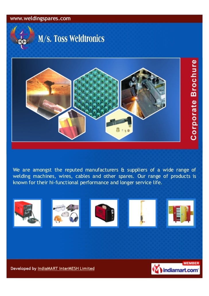 We are amongst the reputed manufacturers & suppliers of a wide range ofwelding machines, wires, cables and other spares. O...