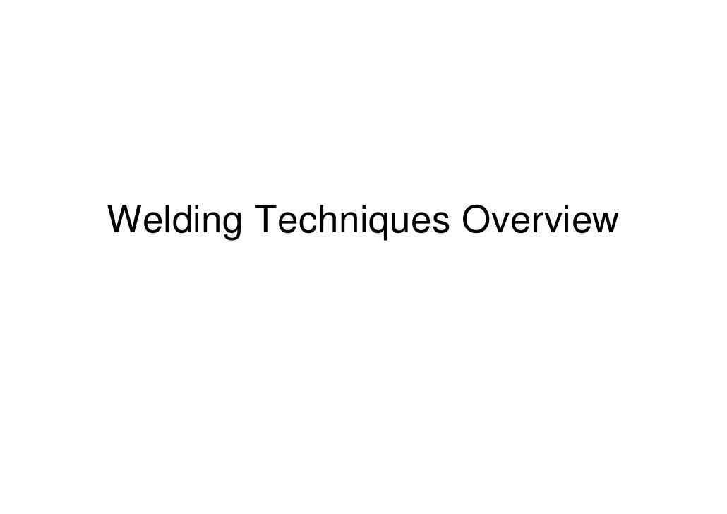 Welding Techniques Overview