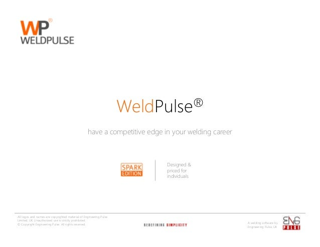 WeldPulse® have a competitive edge in your welding career  Designed & priced for individuals  All logos and names are copy...