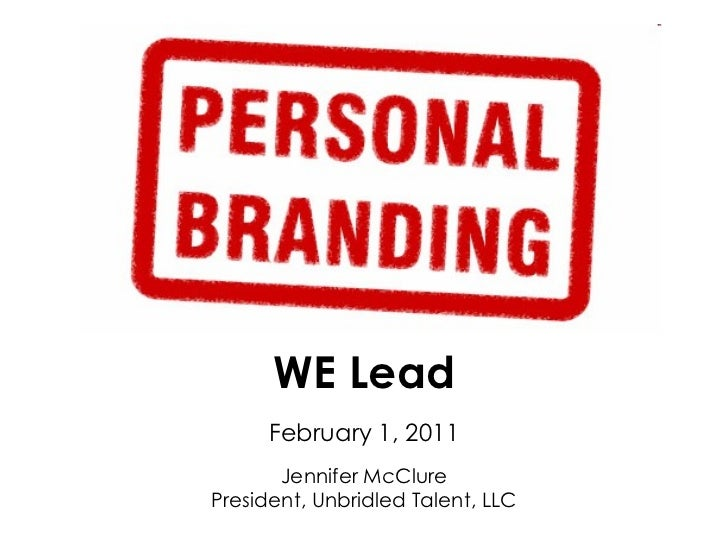 Building Your Personal Brand & Your Career - February 2011