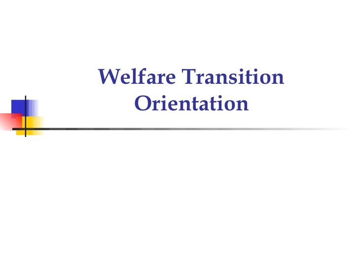 Welfare Transition Orientation