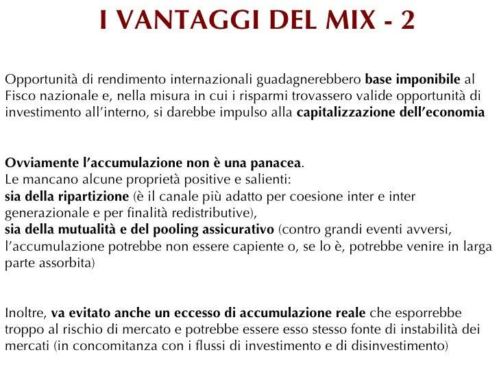 I VANTAGGI DEL MIX - 2Opportunità di rendimento internazionali guadagnerebbero base imponibile alFisco nazionale e, nella ...