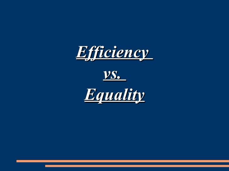 Efficiency  vs.  Equality