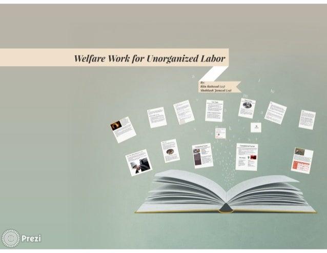 Welfare Work for Unorganized Labor  kill:  Knllemrl (2 ; ) ImbiIn. -It jnmtml (1:1)