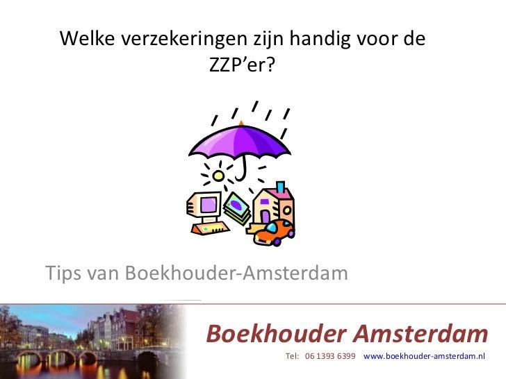 Welke verzekeringen zijn handig voor de ZZP'er? Tips van Boekhouder-Amsterdam