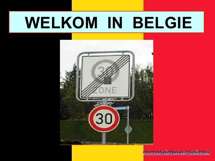 WELKOM  IN  BELGIE