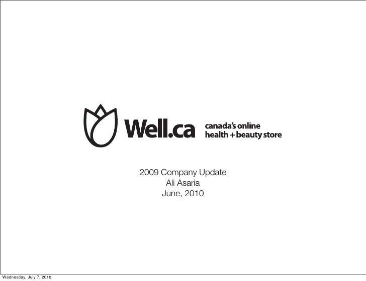 2009 Company Update                                 Ali Asaria                                June, 2010     Wednesday, Ju...