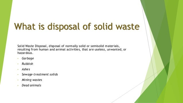 improper disposal of solid waste Improper disposal of hazardous substances and resulting injuries --- selected states, january 2001--march 2005 many consumer and industrial products, including fuels, solvents, fertilizers, pesticides, paints, and household cleaning disinfectants, contain hazardous substances.