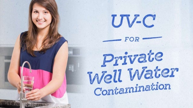 UV-C for Private Well Water Contamination