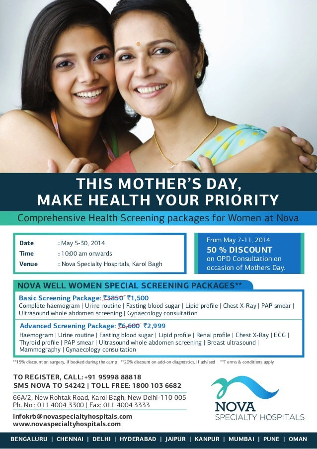 Date : May 5-30, 2014 Time : 10:00 am onwards Venue : Nova Specialty Hospitals, Karol Bagh BENGALURU | CHENNAI | DELHI | H...