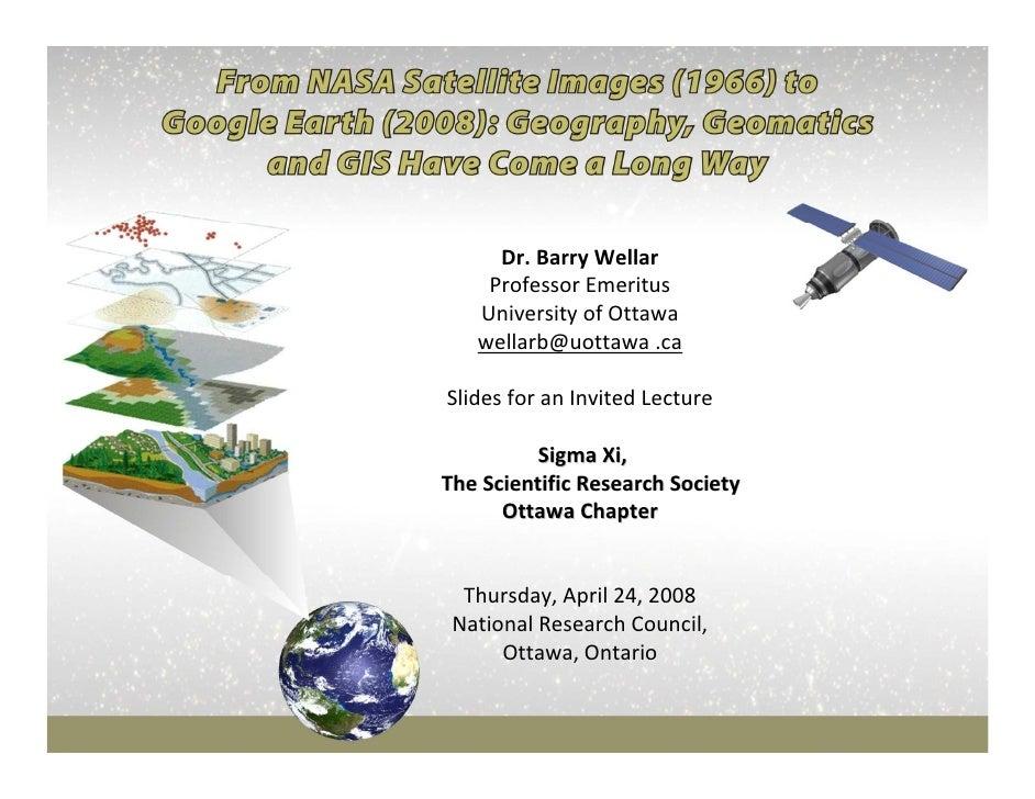 Dr.BarryWellar     ProfessorEmeritus    UniversityofOttawa    wellarb@uottawa .ca  SlidesforanInvitedLecture     ...