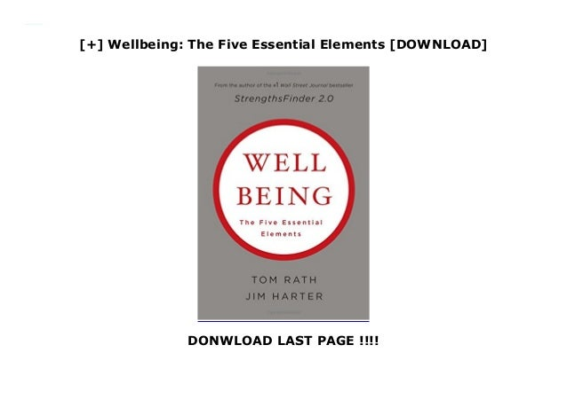Download Wellbeing The Five Essential Elements By Tom Rath