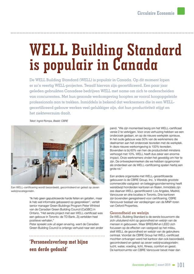 """WELL Building Standard is populair in Canada """"Ik heb geen gepubliceerde harde feiten en getallen, maar ik heb wel informat..."""