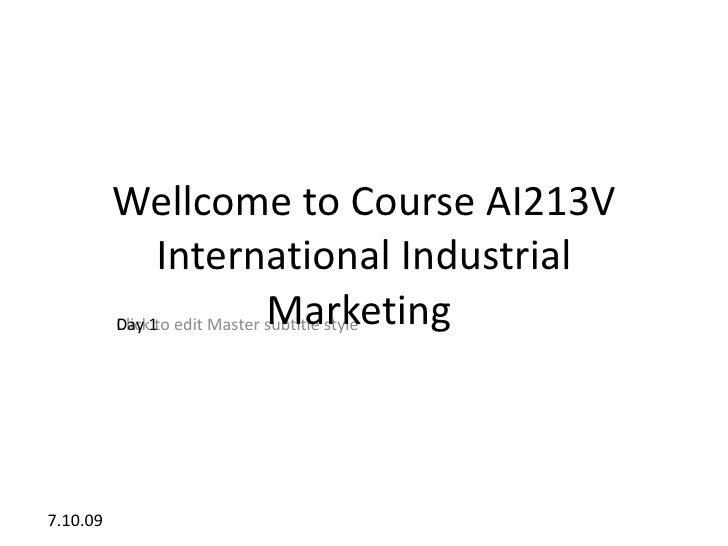 Wellcome to Course AI213V                 International Industrial           Day                  Marketing           Clic...