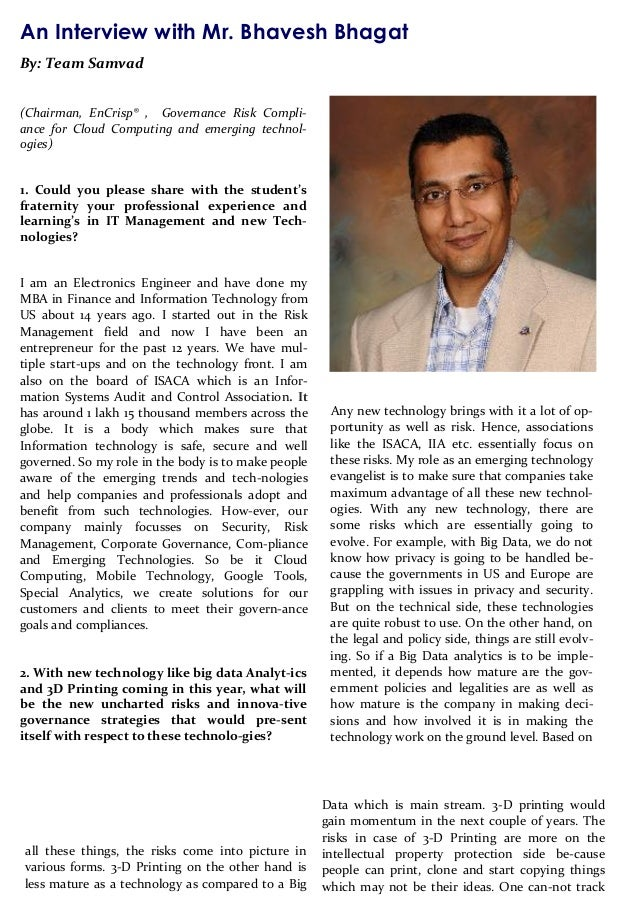 An Interview with Mr. Bhavesh Bhagat By: Team Samvad (Chairman, EnCrisp® , Governance Risk Compli- ance for Cloud Computin...