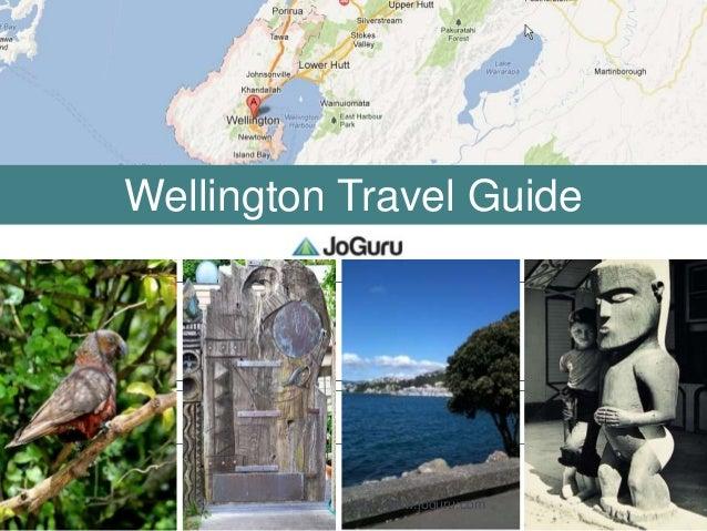Wellington Travel Guide           http://www.joguru.com