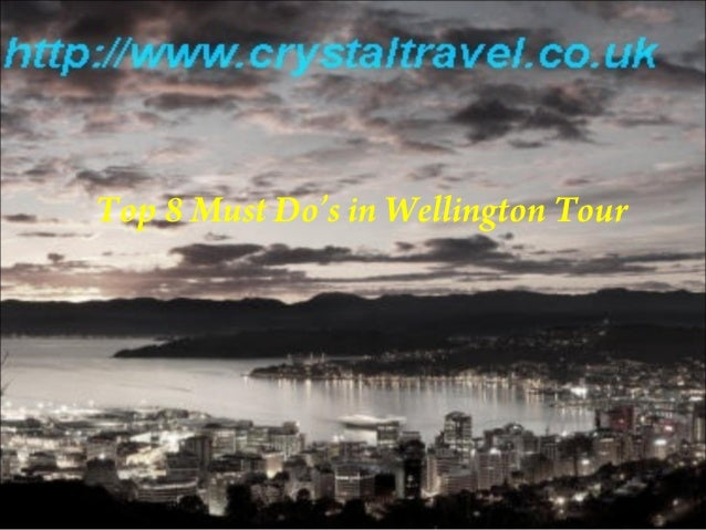 Top 8 Must Do's in Wellington Tour
