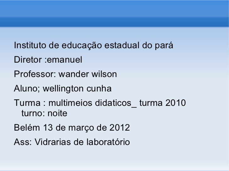 Instituto de educação estadual do paráDiretor :emanuelProfessor: wander wilsonAluno; wellington cunhaTurma : multimeios di...