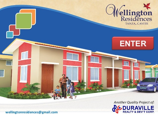 ENTER Another	   Quality	   Project	   of:	    wellingtonresidences@gmail.com
