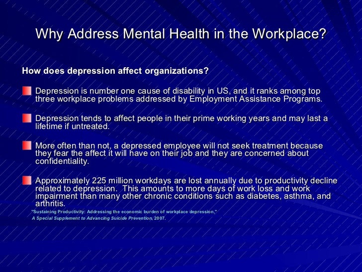 depression in the workplace The development of workplace depression has surprisingly little to do with work pressure the sense of being treated unfairly by the boss, on the other hand, is closely associated with the risk of becoming depressed.