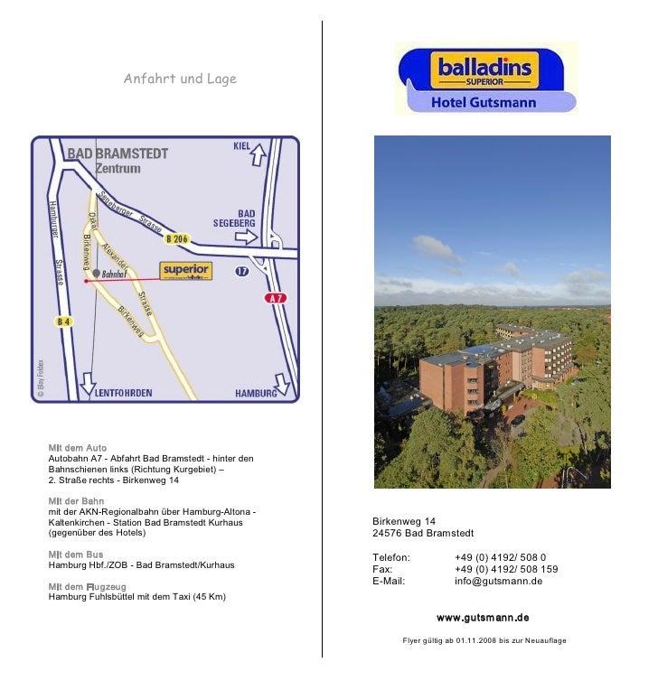 Anfahrt und Lage     MitdemAuto AutobahnA7AbfahrtBadBramstedthinterden Bahnschienenlinks(RichtungKurgebi...