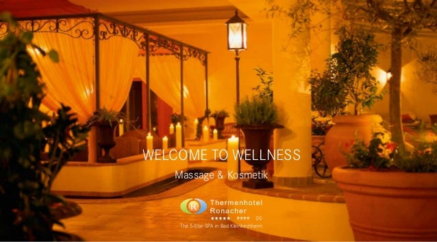 1WELCOME TO WELLNESSMassage & KosmetikThe 5-Star-SPA in Bad KleinkirchheimThermenhotel RonacherFamilie RonacherThe 5-Star-...