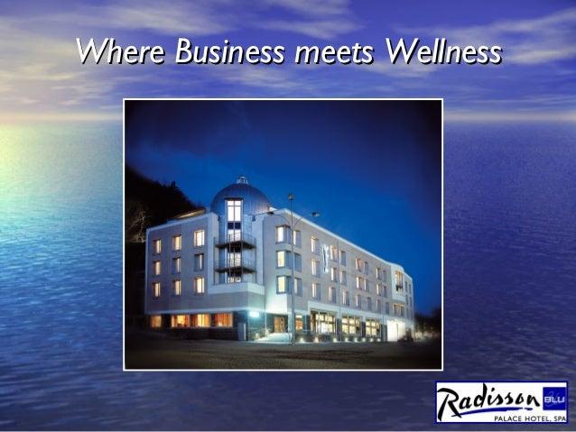 Where Business meets WellnessWhere Business meets Wellness
