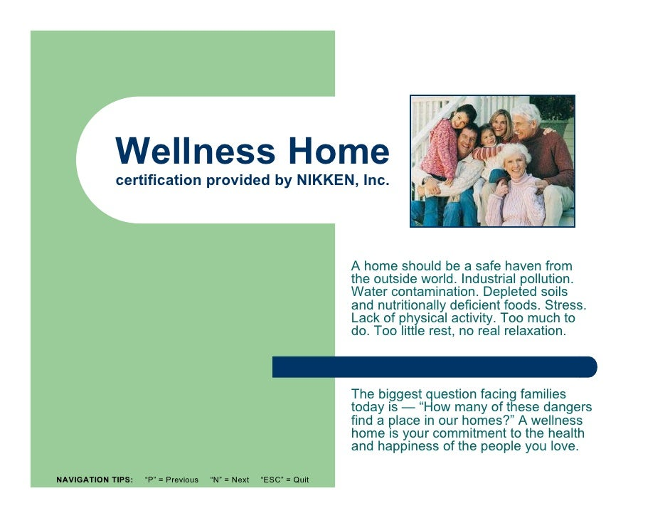 Wellness Home            certification provided by NIKKEN, Inc.                                                           ...