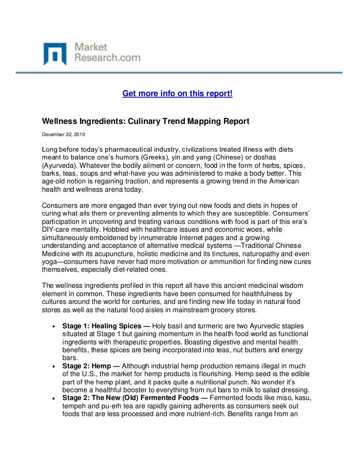 Get more info on this report!Wellness Ingredients: Culinary Trend Mapping ReportDecember 22, 2010Long before today's pharm...