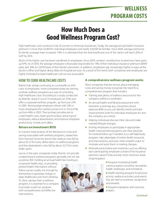 Wellness program costs  How Much Does a Good Wellness Program Cost? High healthcare costs continue to be of concern to Ame...