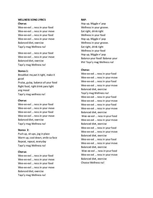 WELLNESS SONG LYRICS Chorus: Wee-ee-eel … ness in your food Wee-ee-eel … ness in your move Wee-ee-eel … ness in your food ...