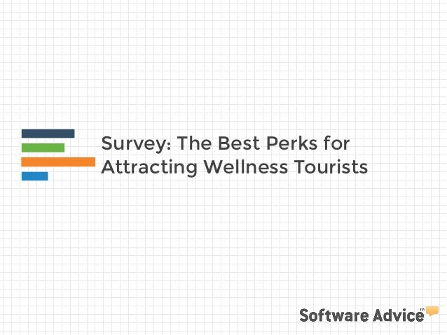 Survey: The Best Perks for Attracting Wellness Tourists