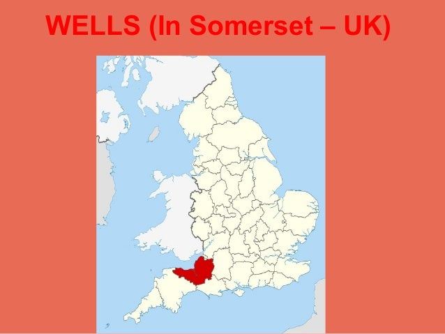 WELLS (In Somerset – UK)