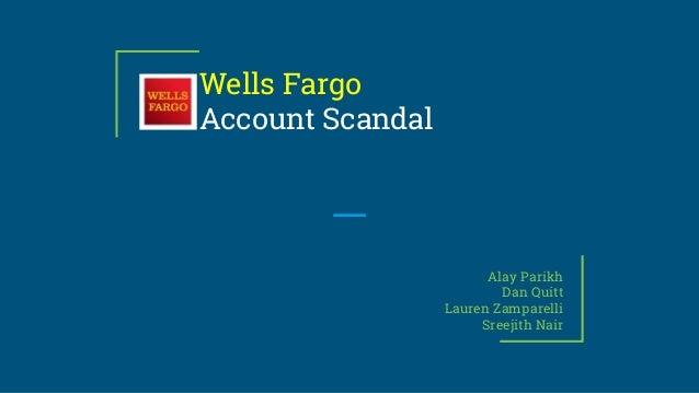 Wells Fargo Account scandal Case