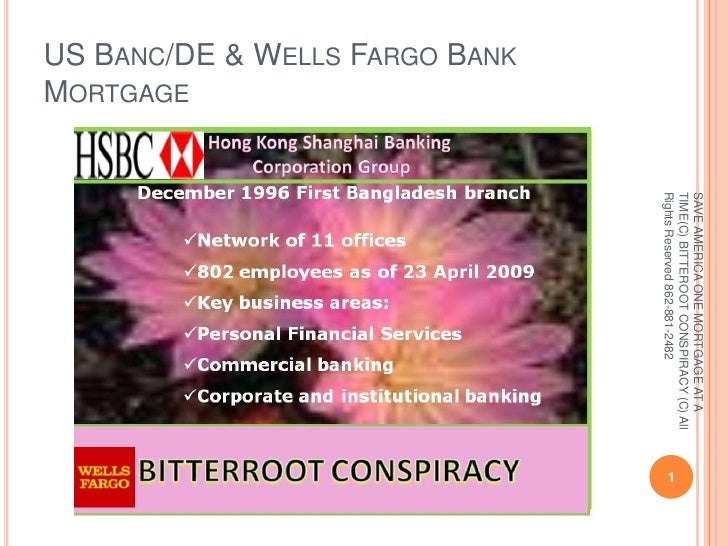US Banc/DE & Wells Fargo Bank Mortgage<br />1<br />SAVE AMERICA ONE MORTGAGE AT A TIME(C) BITTEROOT CONSPIRACY (C) All Rig...