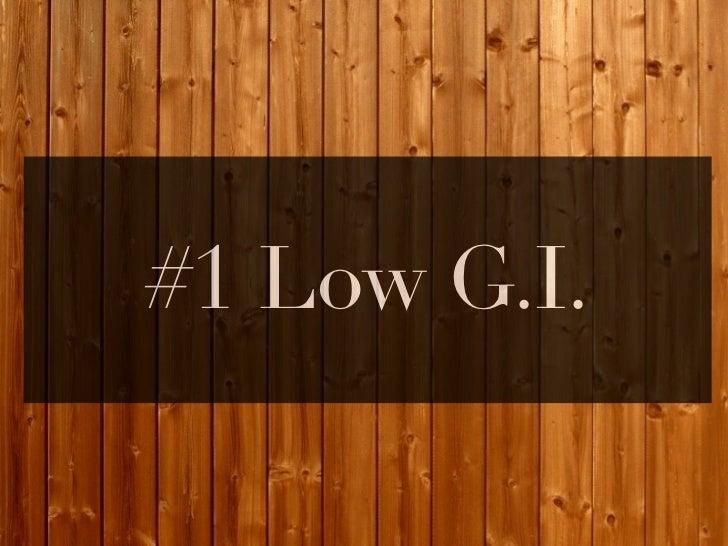 #1 Low G.I.