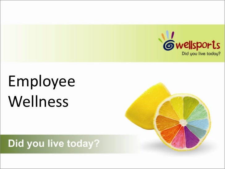 Employee <br />Wellness<br />