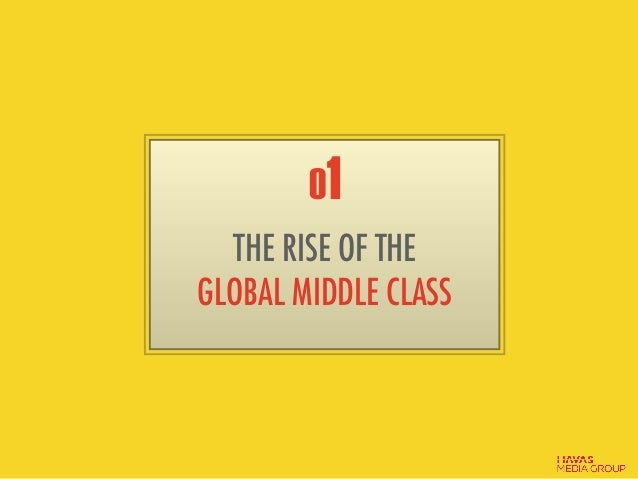 01 THE RISE OF THE GLOBAL MIDDLE CLASS