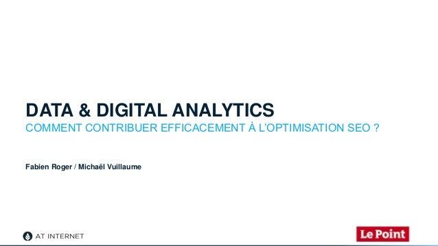 #WLS17 / We Love SEO 2017 :  Data & Digital Analytics  Slide 2