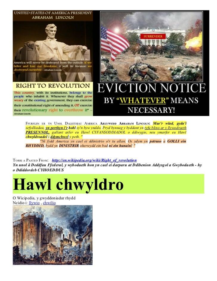 FFURFLEN ER YN UNOL DALEITHIAU AMERICA ARLYWYDD ABRAHAM LINCOLN: Maer wlad, gydai      sefydliadau, yn perthyn ir bobl syn...
