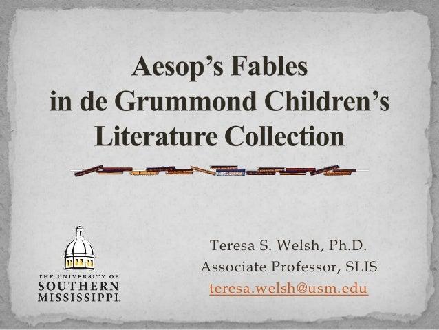 Teresa S. Welsh, Ph.D. Associate Professor, SLIS teresa.welsh@usm.edu