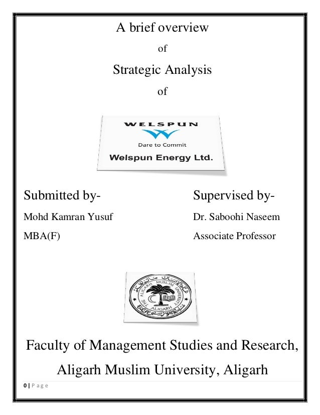 A brief overview of  Strategic Analysis of  Submitted by-  Supervised by-  Mohd Kamran Yusuf  Dr. Saboohi Naseem  MBA(F)  ...