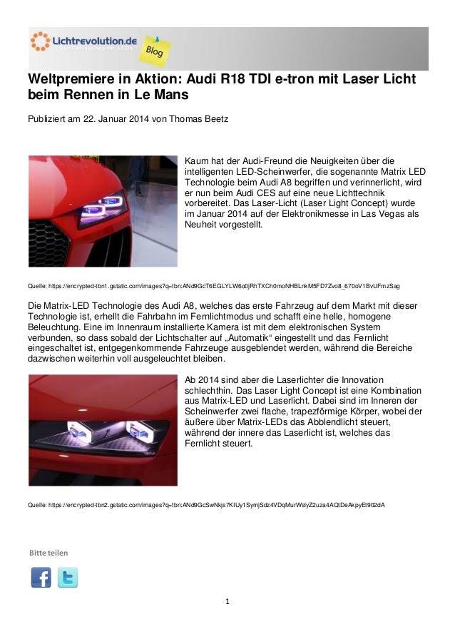 Weltpremiere in Aktion: Audi R18 TDI e-tron mit Laser Licht beim Rennen in Le Mans Publiziert am 22. Januar 2014 von Thoma...