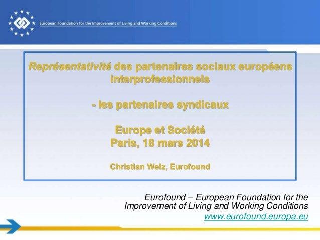 Représentativité des partenaires sociaux européens interprofessionnels - les partenaires syndicaux Europe et Société Paris...
