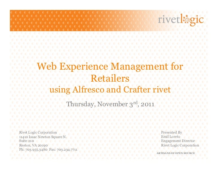 Web Experience Management for                    Retailers                 using Alfresco and Crafter rivet               ...