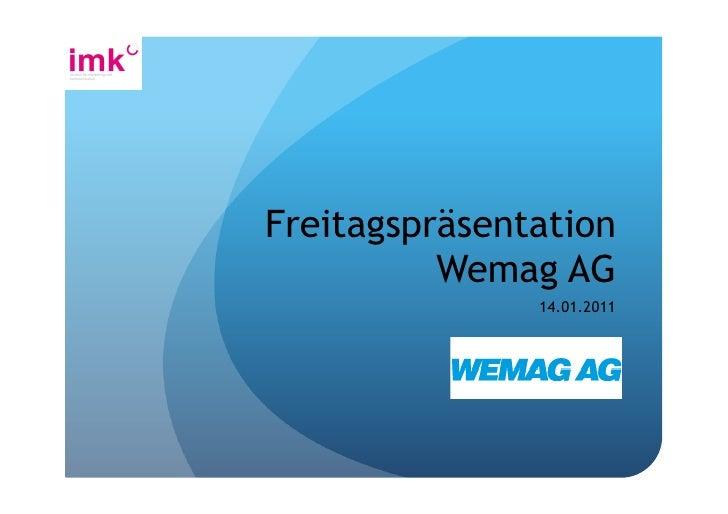 Freitagspräsentation          Wemag AG               14.01.2011