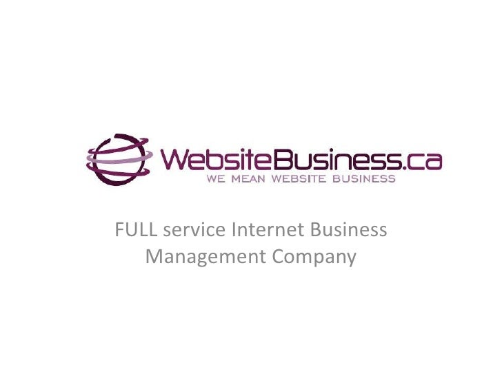 FULL service Internet Business Management Company<br />