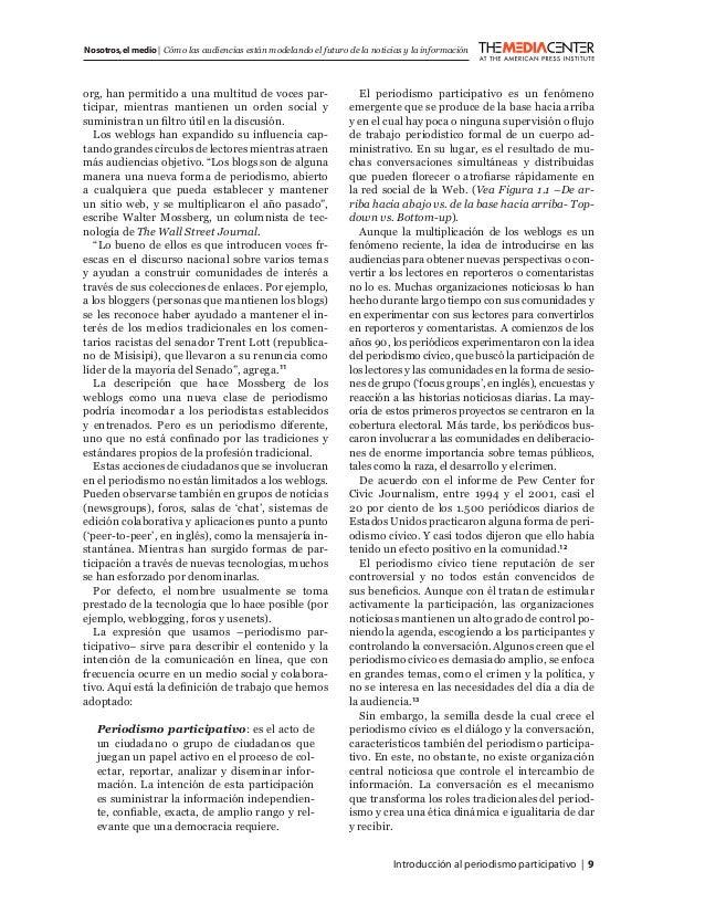 Introducción al periodismo participativo   9 Nosotros,el medio   Cómo las audiencias están modelando el futuro de la notic...