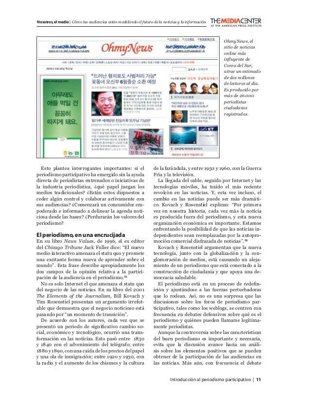 Introducción al periodismo participativo   11 Nosotros,el medio   Cómo las audiencias están modelando el futuro de la noti...