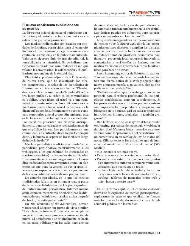Introducción al periodismo participativo   13 Nosotros,el medio   Cómo las audiencias están modelando el futuro de la noti...